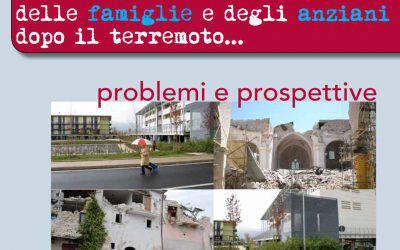 L'Aquila. Condizioni di vita dopo il terremoto