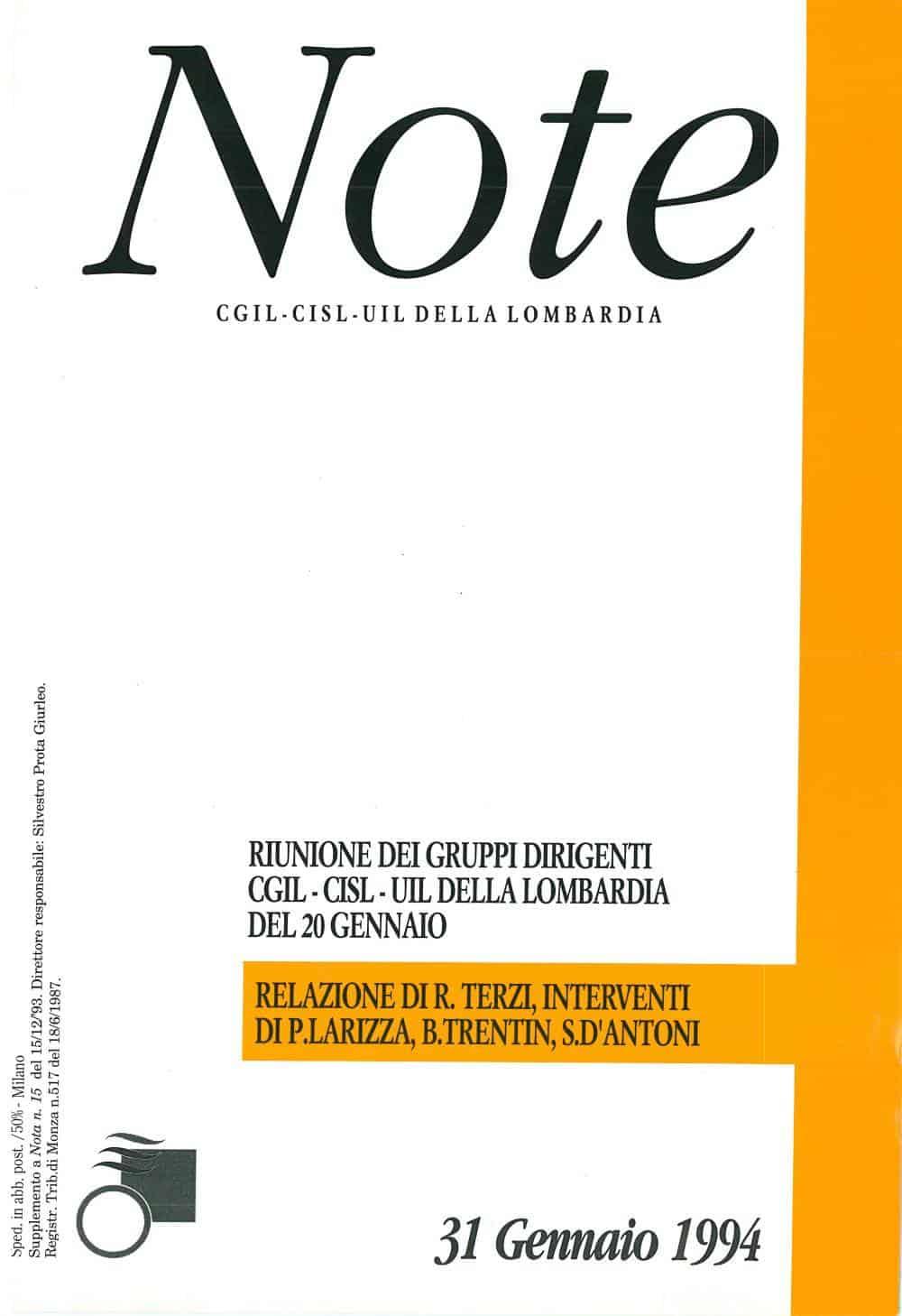 A5 - Relazione alla riunione dei gruppi dirigenti di Cgil Csil e Uil della Lombardia