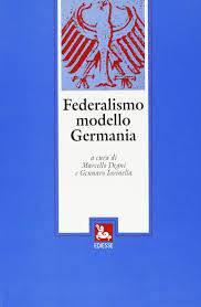 FEDERALISMO MODELLO GERMANIA